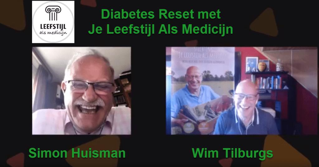 Simon Huisman en Wim Tilburgs Stichting Je leefstijl Als Medicijn over Diabetes
