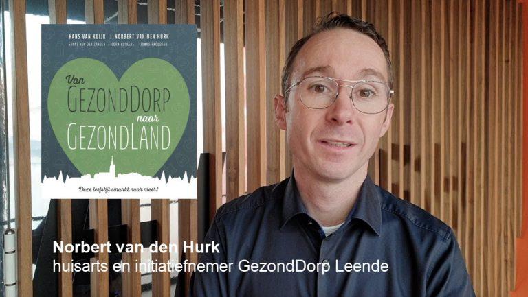 Norbert van den Hurk huisarts en initiatiefnemer GezondDorp Leende