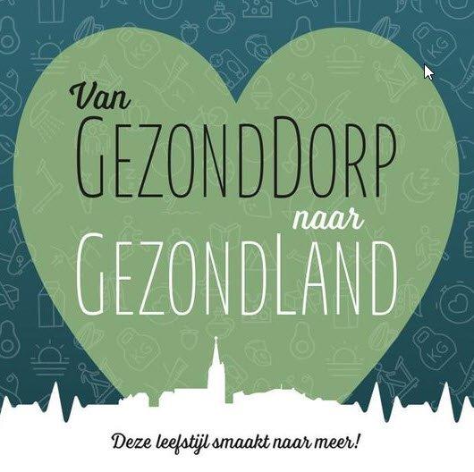 Hans van Kuijk Van GezondDorp naar GezondLand