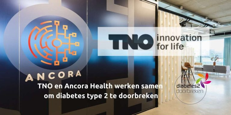 TNO en Ancora Health werken samen om diabetes type 2 te doorbreken