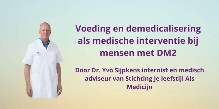 Voeding en demedicalisering als medische interventie bij mensen met DM2